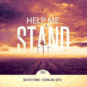 Help Me Stand (feat. Angel Griffin)