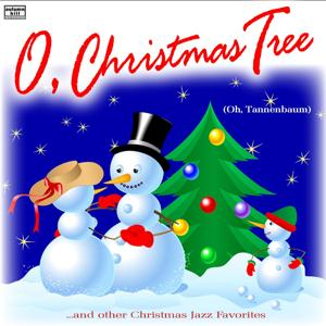 O, Christmas Tree and Other Christmas Jazz Piano Favorites (Oh, Tannenbaum)