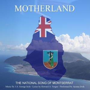 Motherland (The National Song of Montserrat)