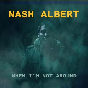 When I'm Not Around