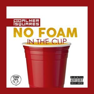 No Foam in the Cup