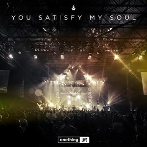 Onething Live: You Satisfy My Soul