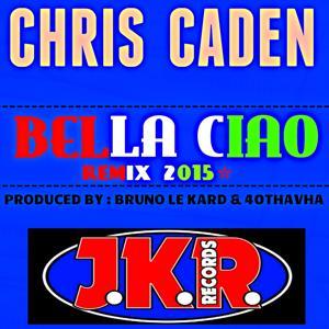 Bella ciao Remix 2015