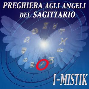 Preghiera agli angeli del Sagittario