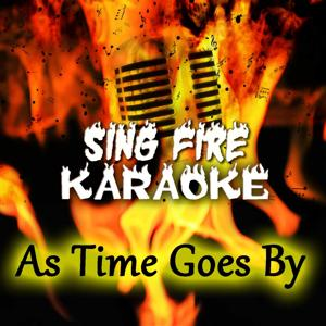 As Time Goes By (Karaoke Version) (Originally Performed By Frank Sinatra)