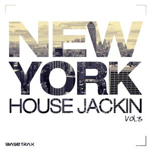New York House Jackin, Vol. 3 (House Music Compilation)