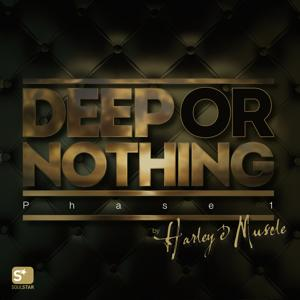 Deep or Nothing (Phase 1)