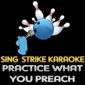 Practice What You Preach (Karaoke Version) (Originally Performed By Barry White)