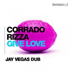 Give Love (Jay Vegas Dub)