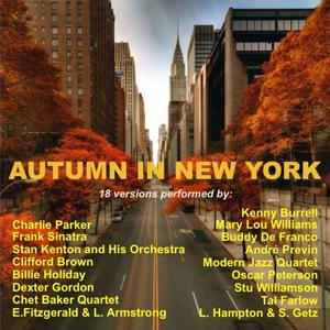 Autumn in New York (18 Versions Performed By:)