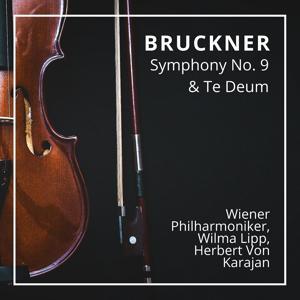 Karajan: Bruckner Symphony No. 9 & Te Deum (Wien 1962)