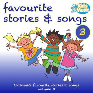 Favourite Stories and Songs Volume 3