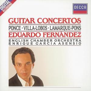 Ponce/Villa-Lobos/Lamarque-Pons: Guitar Concertos