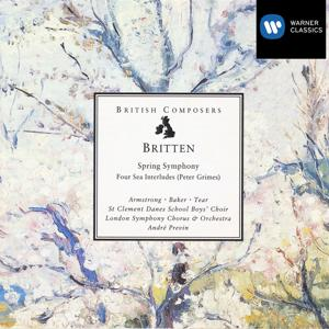 Britten: Spring Symphony, Four Sea Interludes (Peter Grimes)