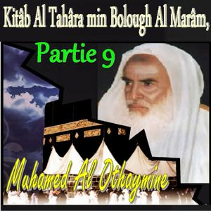 Kitâb Al Tahâra min Bolough Al Marâm, Partie 9 (Quran)