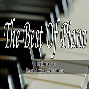 The Best of Piano: Tribute to Bartolomeo Cristofori