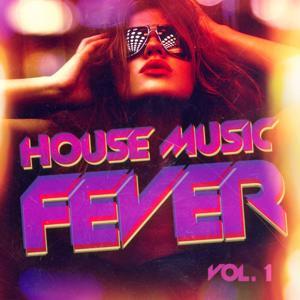House Music Fever, Vol. 1