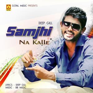 Samjhi Na Kalle