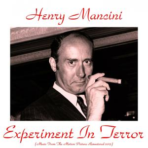 Experiment in Terror (Music from the Motion Picture Remastered 2015)