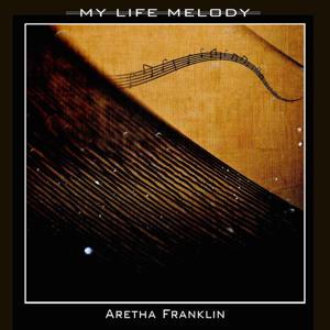 My Life Melody
