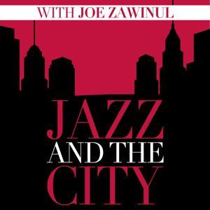 Jazz and the City with Joe Zawinul