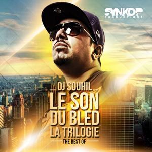 Le son du bled la trilogie (The Best Of)