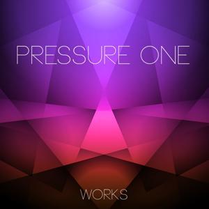 Pressure One Works
