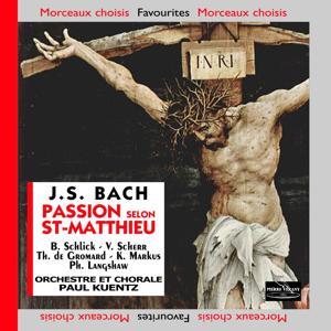 Bach J.S.: La Passion selon Saint-Matthieu, BWV 244