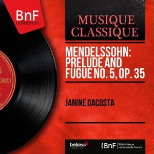 Mendelssohn: Prelude and Fugue No. 5, Op. 35 (Mono Version)