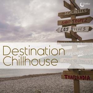 Destination Chillhouse
