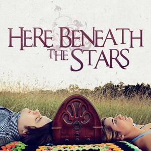 Here Beneath the Stars - EP