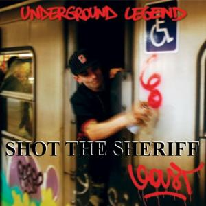 Shot the Sheriff