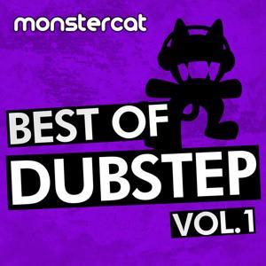 Monstercat - Best of Dubstep, Vol. 1.