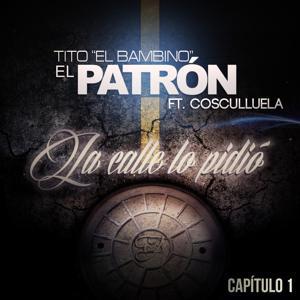La Calle Lo Pidió (feat. Cosculluela)