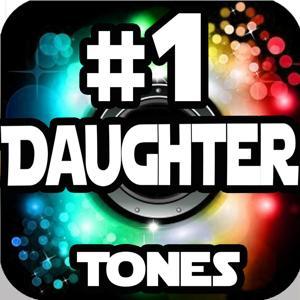 #1 Daughter Ringtones