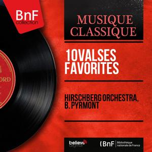 10 Valses favorites (Arranged by B. Pyrmont, Mono Version)
