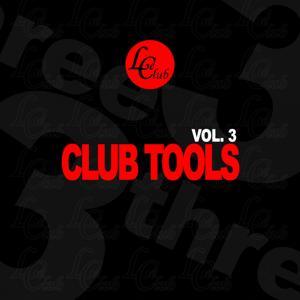 Club Tools, Vol. 3
