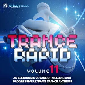 Trance Rapid, Vol. 11 (An Electronic Voyage of Melodic and Progressive Ultimate Trance Anthems)