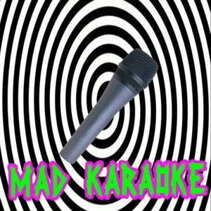 Mad Karaoke