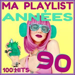 Ma playlist années 90 (100 hits)