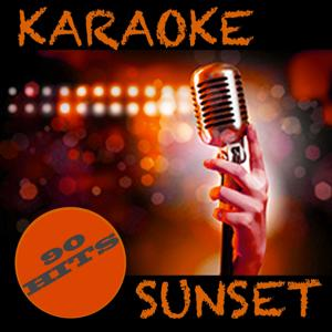 Karaoke Sunset, Part II (90 Karaoke Hits)