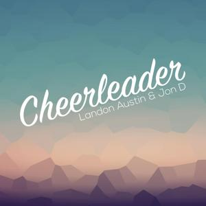 Cheerleader (La & Jon D Remix)