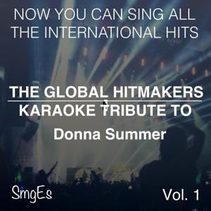 The Global HitMakers: Donna Summer Vol. 1