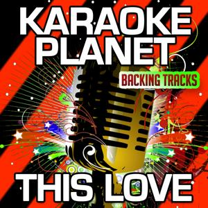 This Love (Karaoke Version) (Originally Performed By Taylor Swift)
