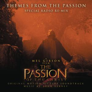 Themes from the Passion (Special Radio Re-Mix)