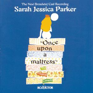Once Upon a Mattress (New Broadway Cast Recording (1996))