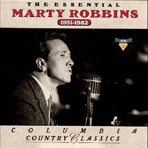 The Essential Marty Robbins  1951-1982