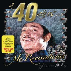 A 40 Años... Me Recordaras