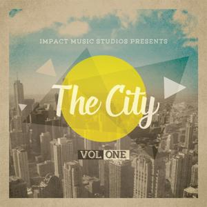 Impact Music Studios Presents the City, Vol 1