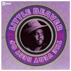 The Very Best Of Little Beaver